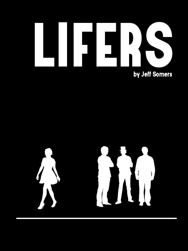Lifers by Jeff Somers